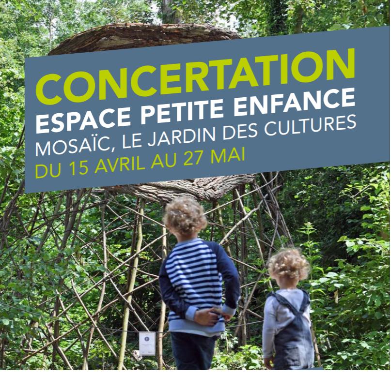 Jardin Mosaïc - Création d'un espace à destination de la petite enfance, de 0 à 6 ans !